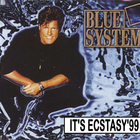 Blue System - It's Ecstasy'99 (Single)