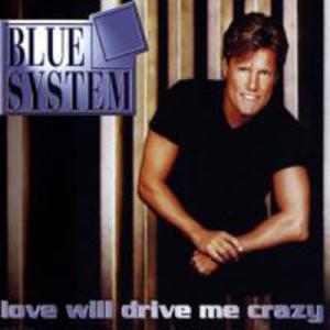 Love Will Drive Me Crazy (Single)