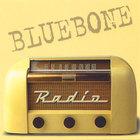 Bluebone - Radio