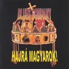 Blues Company - Hajrá magyarok!