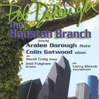 The Houston Branch