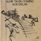 Bob Dylan - Slow Train Coming (Vinyl)