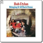 Bob Dylan - Bringing It All Back Home (Remastered 2014)