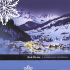 Bob Sirois - A Hometown Christmas