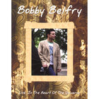 Bobby Belfry - Live: In The Heart of the Universe