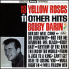 Bobby Darin - 18 Yellow Roses And 11 Other Hits