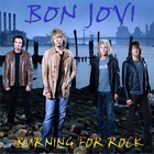 Bon Jovi - Burning For Rock