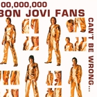 Bon Jovi - 100,000,000 Bon Jovi Fans Can't Be Wrong CD2