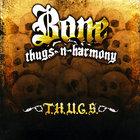 Bone Thugs-N-Harmony - T.H.U.G.S.