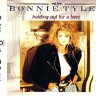 Bonnie Tyler - Holding Out For A Hero (CDS)
