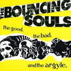 Bouncing Souls - The Good, The Bad, And The Argyle