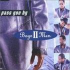Boyz II Men - Pass You By (Single)
