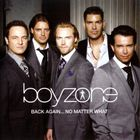 Boyzone - Back Again... No Matter What (The Greatest Hits)