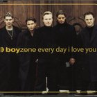 Boyzone - Every Day I Love You (single)