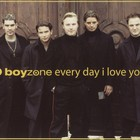 Boyzone - Every Day I Love You (CDS)