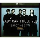 Boyzone - Baby Can I Hold You & Shooting Star CD2