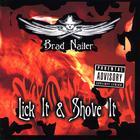 Brad Nailer - Lick It & Shove It
