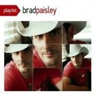 Brad Paisley - Playlist: The Very Best of Brad Paisley