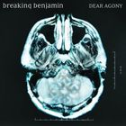 Breaking Benjamin - Dear Agony (Japan Edition)