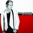 Brian McFadden - Set In Stone