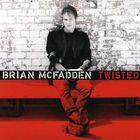 Brian McFadden - Twisted (CDS)