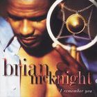 Brian Mcknight - I Remember You