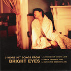 Bright Eyes - 3 More Hit Songs From Bright Eyes (Ep)