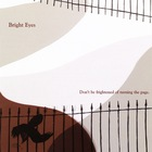 Bright Eyes - Don't Be Frightened Of Turning The Page (Ep)