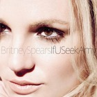 Britney Spears - If You Seek Amy (CDS)