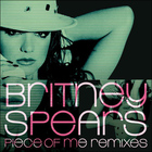 Britney Spears - Piece Of Me (Remixes)