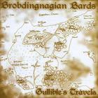 Brobdingnagian Bards - Gullible's Travels