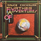 Bruce Cockburn - Further Adventures Of (Vinyl)