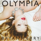 Bryan Ferry - Olympia (Collector's Edition) CD1