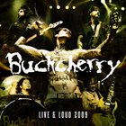 Buckcherry - Live & Loud