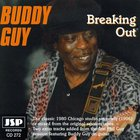 Buddy Guy - Breaking Out