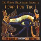 Buddy Miles - Food for the I