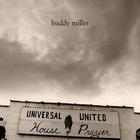 Buddy Miller - Universal United House Of Prayer