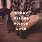 Buddy Miller - Poison Love