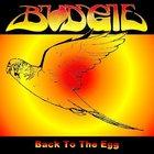Budgie - Back On The Egg