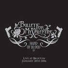 Bullet For My Valentine - Hand Of Blood (Live At Brixton)