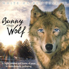 Bunny Sings Wolf - White Haired Sunrise