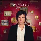 Butch Walker - Sycamore Meadows