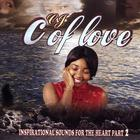 C. of Love - Inspirational Sounds Of The Heart Part 2 (wedding & Relationship/Commitment Songs)