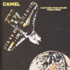 Camel - I Can See Your House From Here (Remastered 2009)