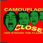 Camouflage - Close (We Stroke the Flames) (CDS)