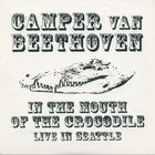 Camper Van Beethoven - In The Mouth Of The Crocodile
