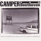 Camper Van Beethoven - Camper Van Beethoven Is Dead, Long Live