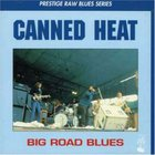 Canned Heat - Big Road Blues