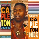 Capleton - Good So
