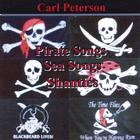 Carl Peterson - Pirate Songs, Sea Songs & Shanties